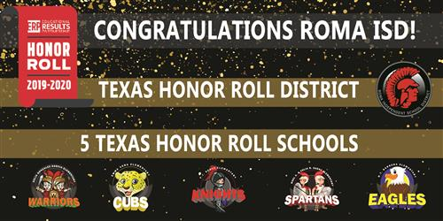 Roma ISD Named Texas Honor Roll District for 5th Consecutive Time, Five Roma ISD Schools Honored